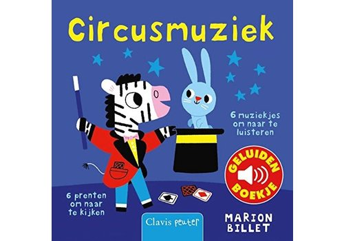 Clavis Clavis - geluidenboekje - circusmuziek