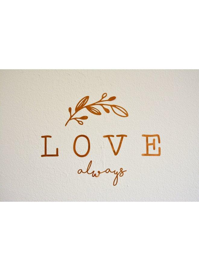 Muursticker Love always