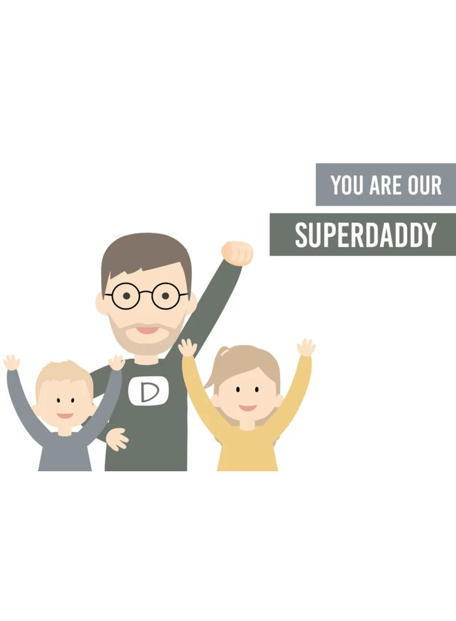 Poster You are our super(grand ) daddy