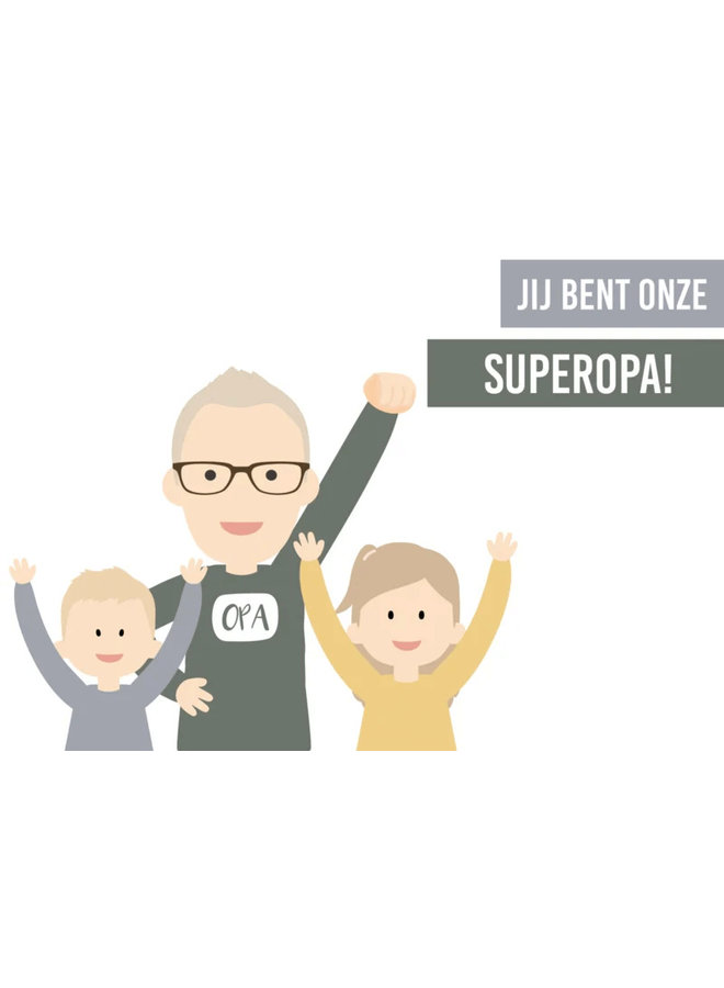 Poster You are our super (grand ) daddy
