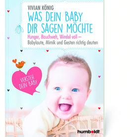 humboldt Verlag Buch: Was Dein Baby Dir sagen möchte