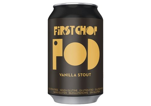First Chop POD Vanilla Stout (THT 04-2019)