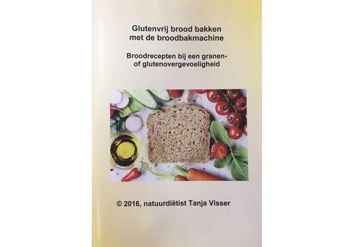 Tanja Visser Glutenvrij brood bakken met de broodbakmachine brochure
