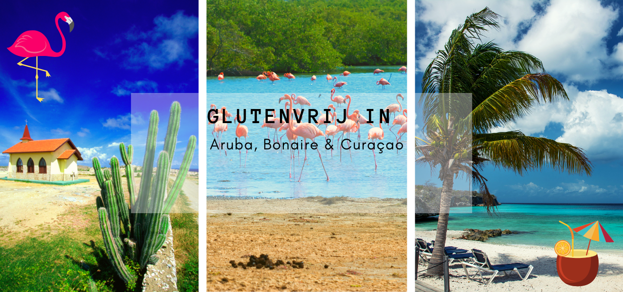 Glutenvrij op Aruba, Bonaire en Curaçao