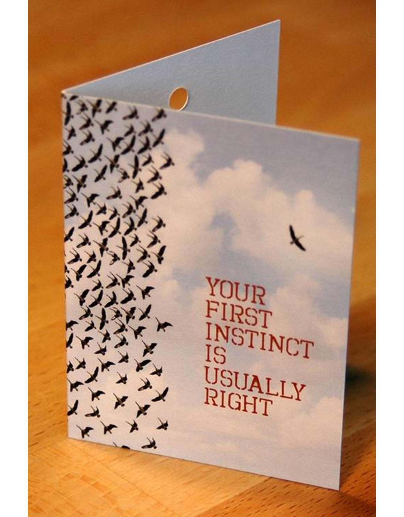 Zintenz Geschenkkaart your first instinct is usally right