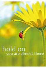 Zintenz Hold on you are almost there briefkaart