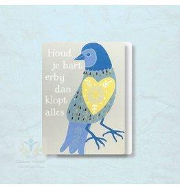 Zintenz Geschenkkaart Houd je hart erbij dan klopt alles