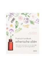 Praktisch handboek etherische oliën
