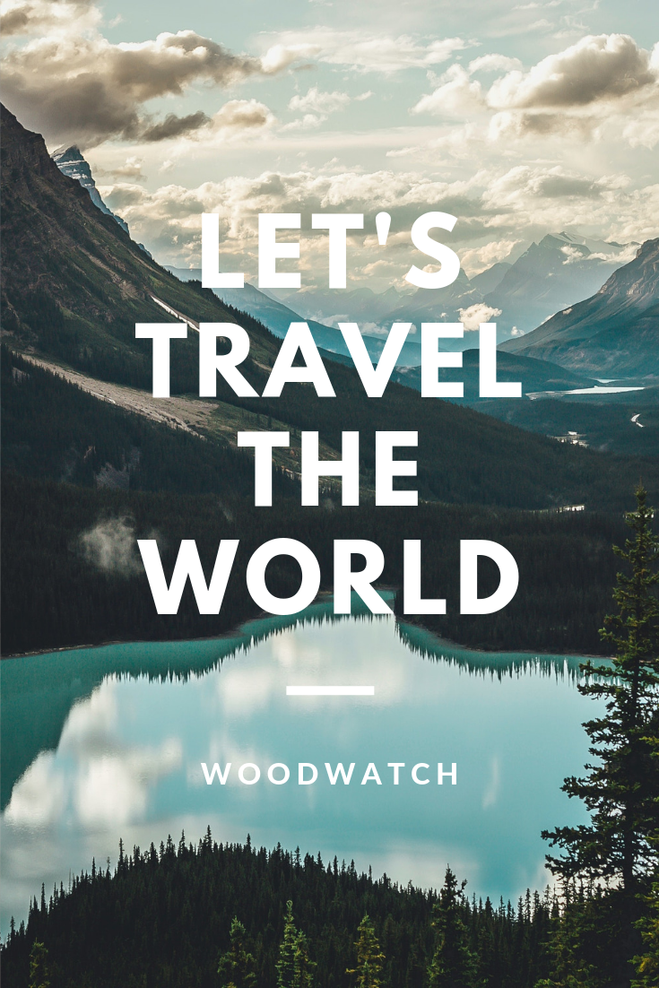 Let's travel the world.