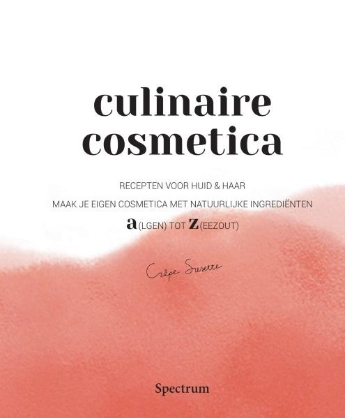 Receptenboek Culinaire cosmetica