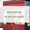 Réouverture - Offre remise dans nos boutiques parisiennes