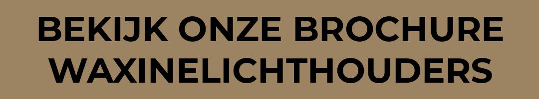 Brochure waxinelichthouders