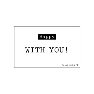 Flessenwerk Kaartje - Happy with you - per 6