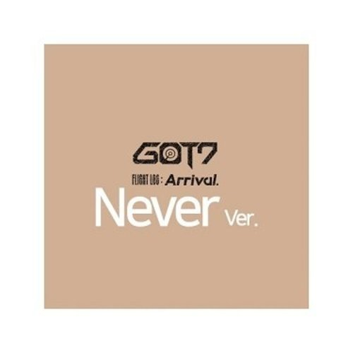 "GOT7 - FLIGHT LOG : ARRIVAL - ""NEVER"" VERSION"