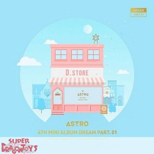 "ASTRO - DREAM PART.01 - ""DAY"" VERSION - 4TH MINI ALBUM"