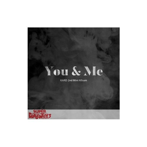 KARD - YOU & ME - 2ND MINI ALBUM