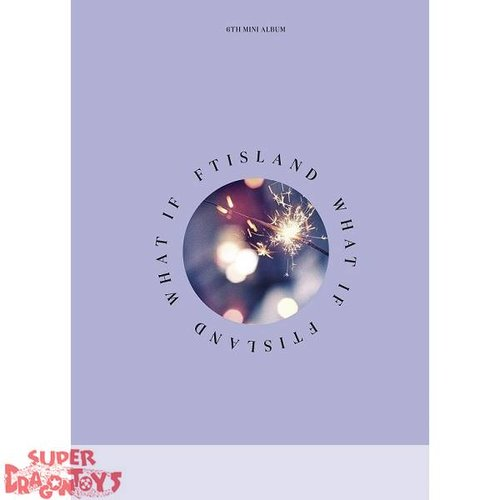 FTISLAND - WHAT IF - 6TH MINI ALBUM