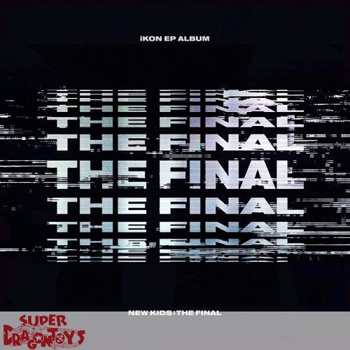 IKON - NEW KIDS : THE FINAL - [BLACKOUT] VERSION - EP ALBUM