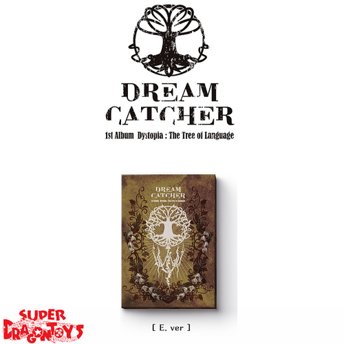 DREAMCATCHER (드림캐쳐) - DYSTOPIA : THE TREE OF LANGUAGE - [E] VERSION - 1ST ALBUM