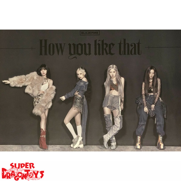BLACKPINK - OFFICIAL POSTER [HOW YOU LIKE THAT] (DOUBLE SIDED)