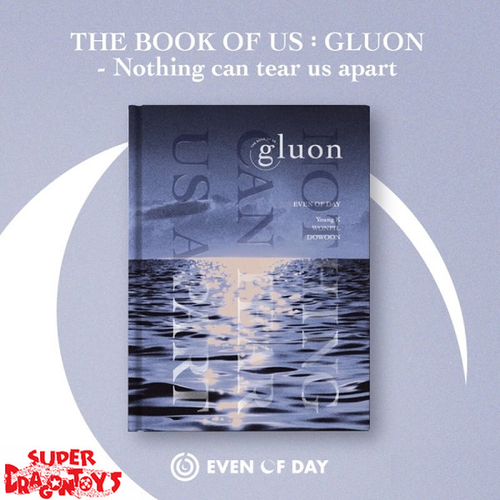 DAY6/EVEN OF DAY (데이식스) - THE BOOK OF US : GLUON - NOTHING CAN TEAR US APART - 1ST MINI ALBUM