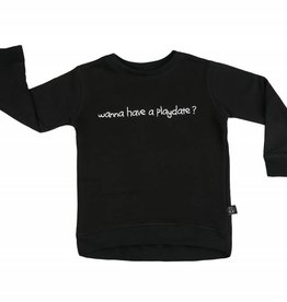 Toosh Wanna have a playdate sweatshirt black