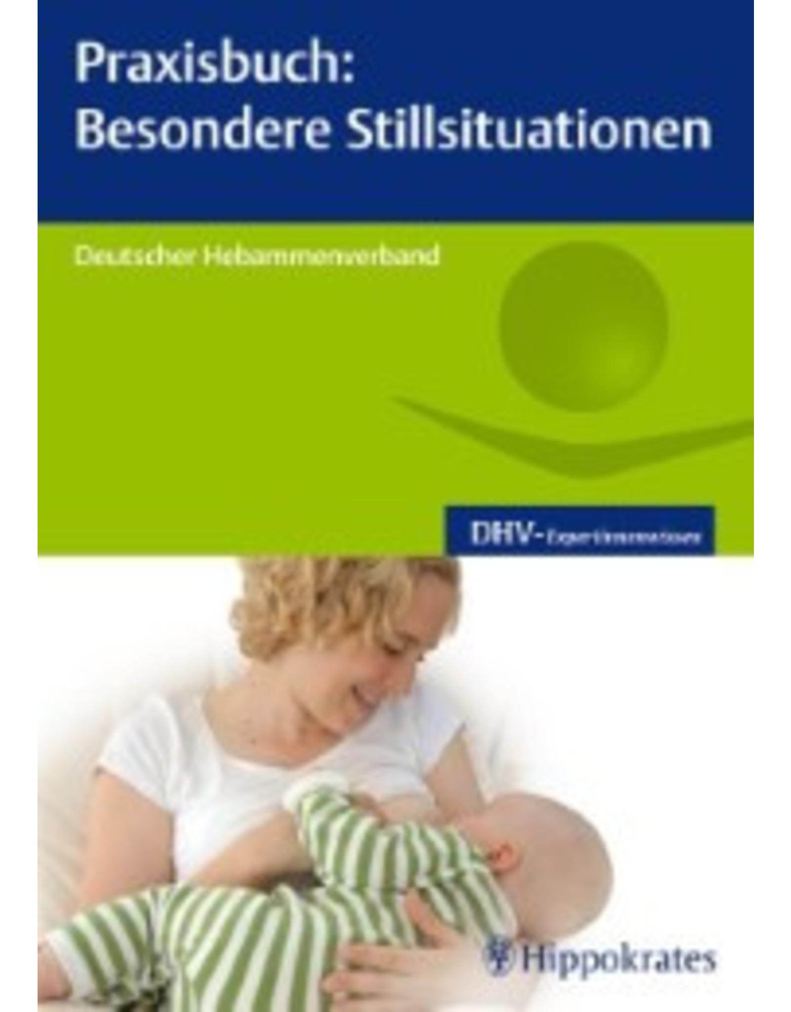 Hippokrates Praxisbuch: Besondere Stillsituationen
