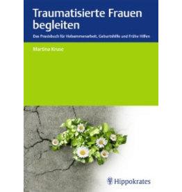 Hippokrates Traumatisierte Frauen begleiten