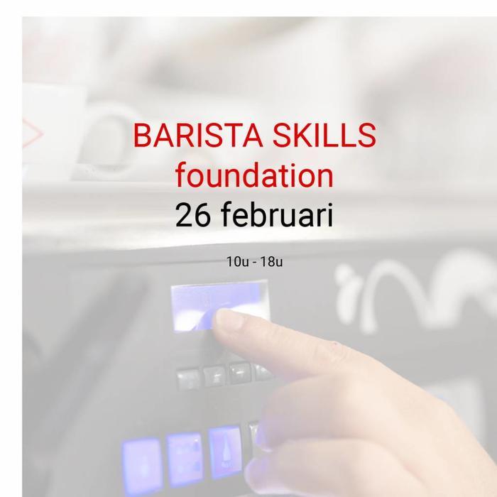 BARISTA SKILLS FOUNDATION