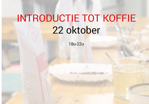 Cuperus Introductie tot koffie: 22 oktober - 18u tot 22u