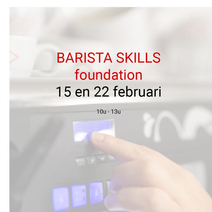 Barista foundation - 15 en 22 februari - 10u tot 13u