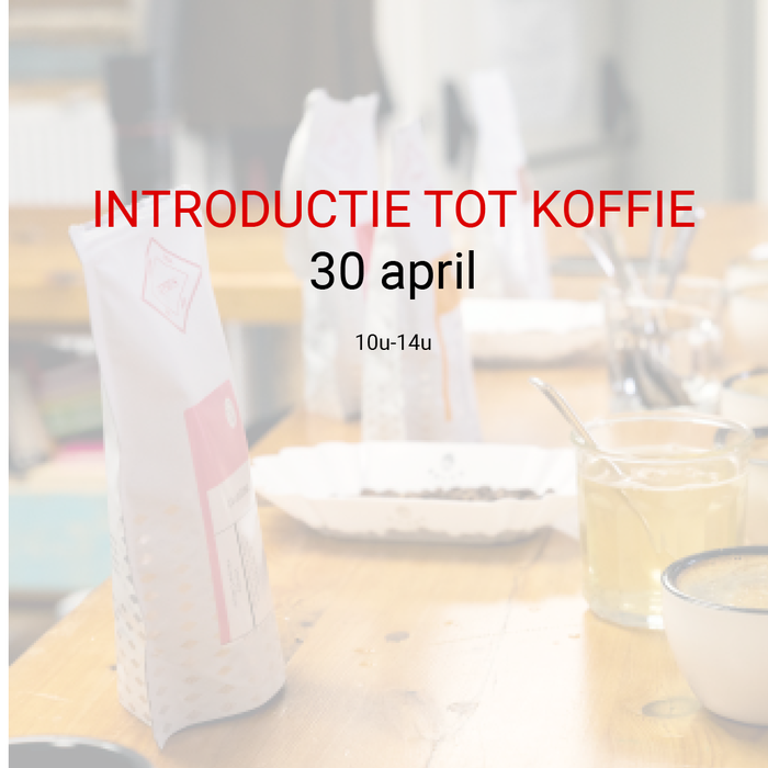 Introductie tot koffie: 30 april - 10u tot 14u