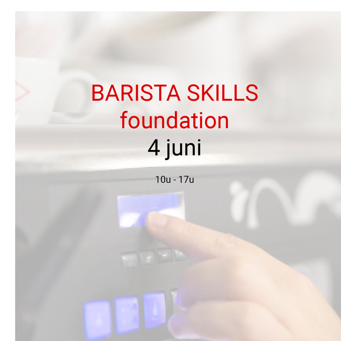 Barista foundation: 4 juni - 10u tot 17u