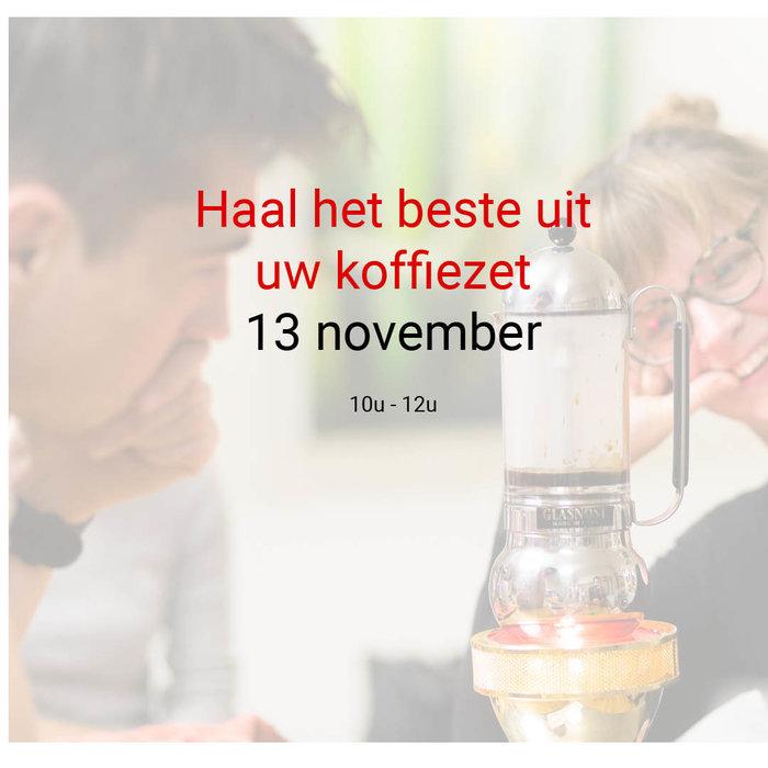 Haal het beste uit je koffiezet: 13 november - 10u tot 12u