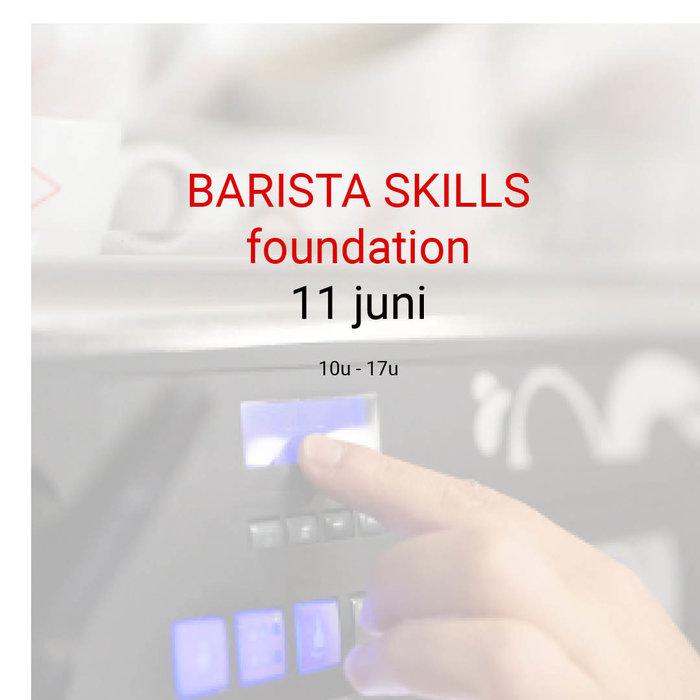 Barista foundation - 11 juni- 10u tot 17u