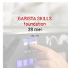 Cuperus Barista foundation - 28 mei - 10u tot 17u