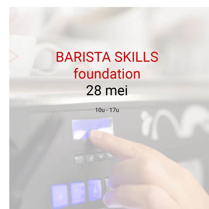 Barista foundation - 28 mei - 10u tot 17u