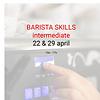 Cuperus Barista intermediate: 22 & 29 april- 10u tot 17u