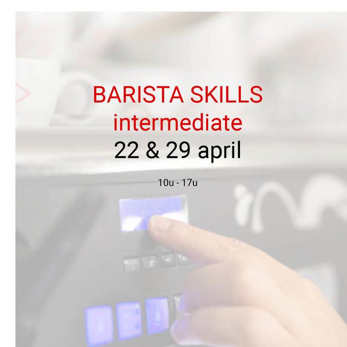 Barista intermediate: 22 & 29 april- 10u tot 17u