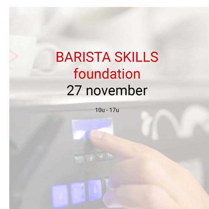 Barista foundation - 27 november- 10u tot 17u