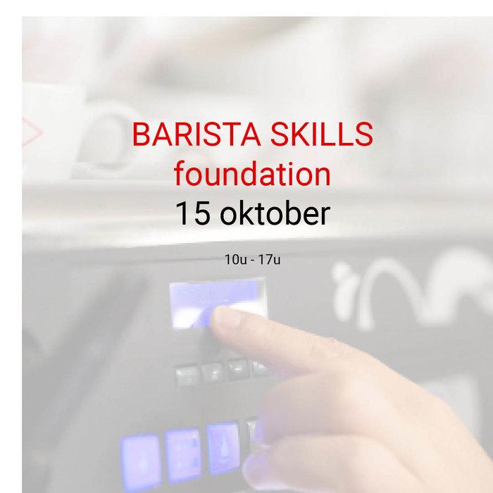 Barista foundation - 15 oktober- 10u tot 17u
