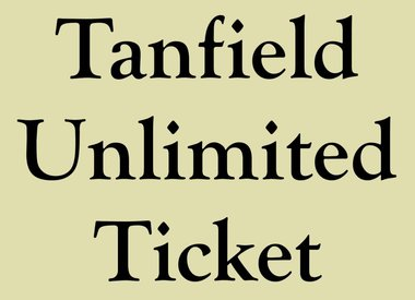 Tanfield Unlimited Ticket