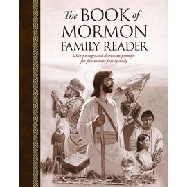 Deseret Book Company (DB) The Book of Mormon Family Reader Select Passages and Discussion Prompts for Five-Minute Family Study by Tyler McKellar, Dan Burr
