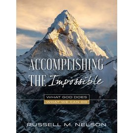 Deseret Book Company (DB) Accomplishing the Impossible What God Does, What We Can Do by Russell M. Nelson