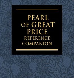 The Pearl of Great Price Reference Companion by Dennis L. Largey