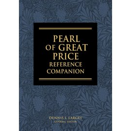 Deseret Book Company (DB) The Pearl of Great Price Reference Companion by Dennis L. Largey