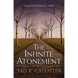 Deseret Book Company (DB) The Infinite Atonement by Tad R. Callister (Hardback)