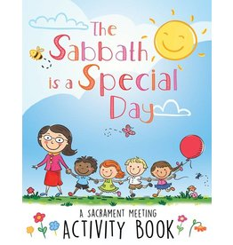 Cedar Fort Publishing The Sabbath is a Special Day