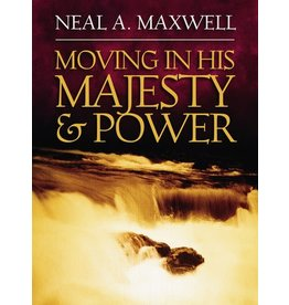 Moving in his Majesty & Power