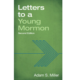 Letters to a Young Mormon by Adam S. Miller